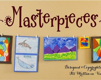 Masterpieces-Vinyl Lettering wall words  quotes graphics Home decor itswritteninvinyl