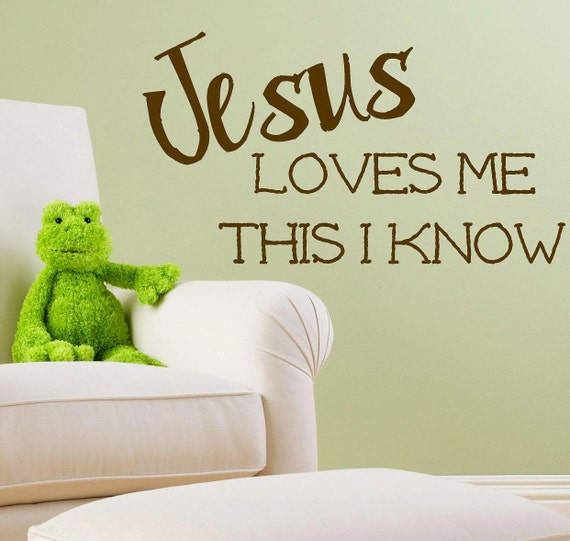 Jesus Loves Me This I Know Bible Scripture Vinyl Lettering