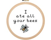 """Black Books Quote Counted Cross Stitch Pattern """"I ate all your bees"""""""