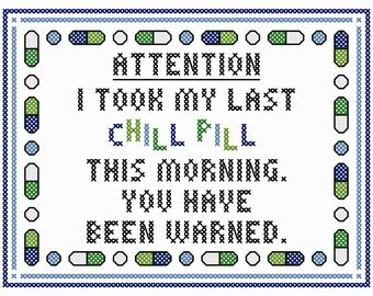 "Whimsical ""My Last Chill Pill"" Cross Stitch Chart"