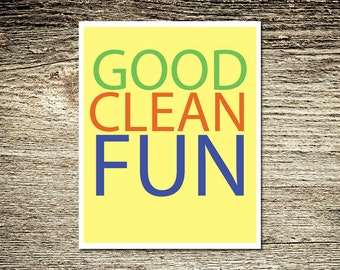 Typography Good Clean Fun Yellow Green Red Blue Graphic Art Print