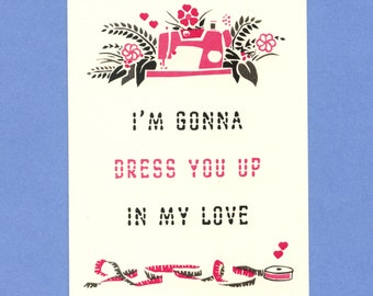 DRESS YOU UP - Love Card - Funny Valentine - Valentine Card - I Love You Card - Love Card Funny - Pink - Valentine - Funny Card - Item# L047