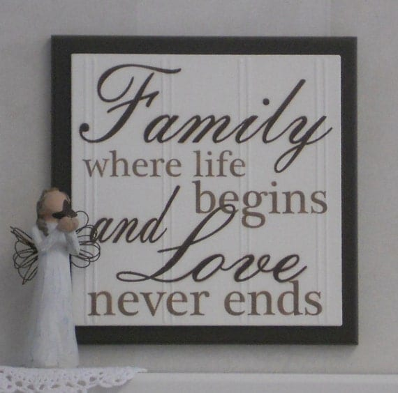 Family Where Life Begins and Love Never Ends Wooden Plaque