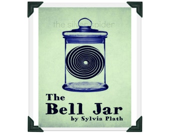 The Bell Jar Poster - Sylvia Plath - 8x10 Book Minimalist Art Print
