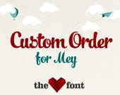 Custom Listing for Mey
