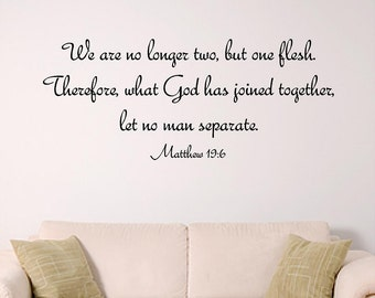 Two become one, Bible verse wall graphic, wall decal for bedroom, church wall decal, wedding gift
