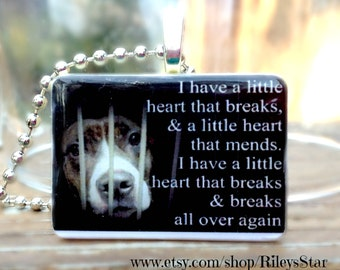 I have a heart that breaks   Rescue Themed Game Tile Pendant