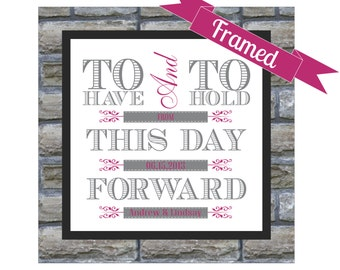 One Year Anniversary Gift - Paper Gift - Personalized  Wedding Vows Framed Print - To Have and To Hold - First Year Anniversary