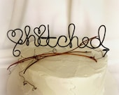 Wedding Cake Topper, Rustic Decorations, Hitched