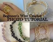 TUTORIAL: Beginner's Wire Crochet Photo Tutorial with Bracelet Pattern