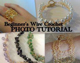 TUTORIAL: Beginner's Wire Crochet, Photo Tutorial with Bracelet Pattern