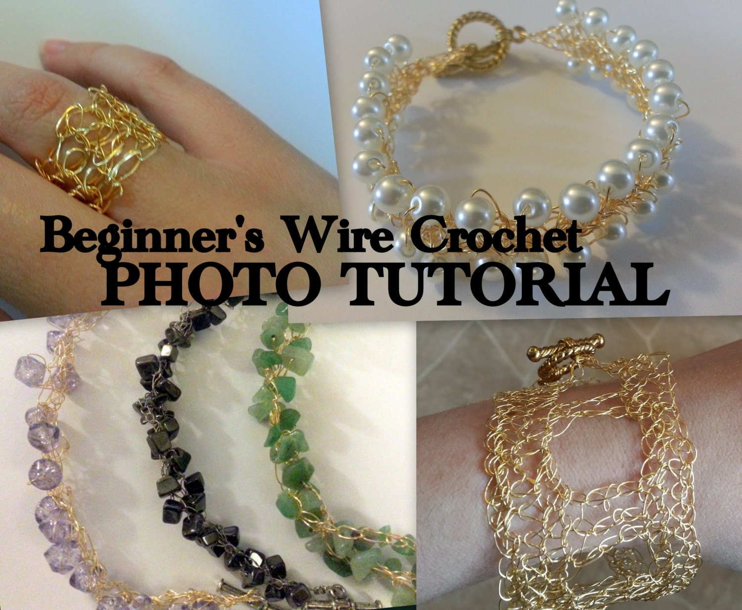 TUTORIAL: Beginners Wire Crochet Photo Tutorial with