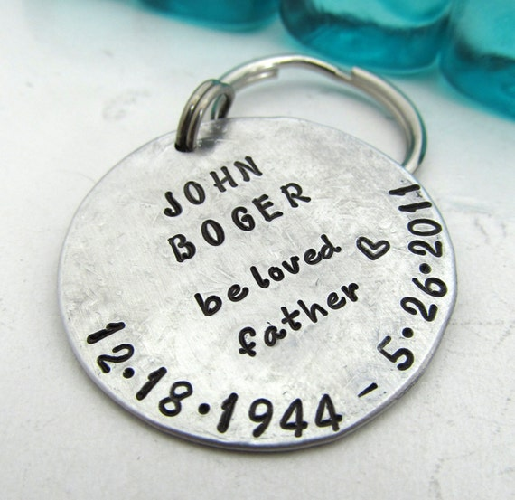 Personalized Keychain - Hand Stamped Remembrance Key Chain - In memory of my Dad - Memorial Keepsake - Stamped Metal -  (010)