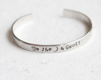 """Handstamped """"To the moon & back"""" Cuff"""