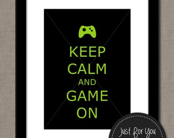 Video Gaming Keep Calm and Game On - Keep Calm and Carry On - YOU PRINT (Digital File) 8x10 Typography Wall Art Poster Sign