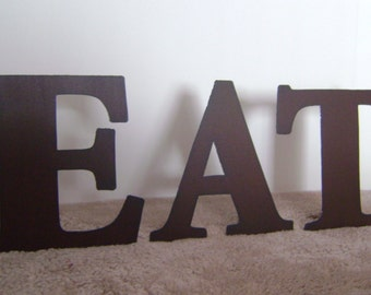 EAT, Metal Letters, 10 inch EAT, Words, Metal EAT, Wall Hanging or Stand alone, Rusty letters