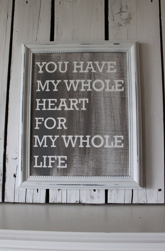 Distressed Canvas-You Have My Whole Heart-Ready to frame
