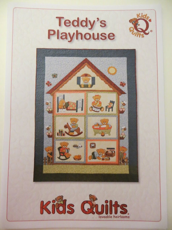 Quilt Sewing Pattern for Teddys Playhouse from Kids Quilts. Single Size 58 inches x 80 inches.Bears Applique. New, uncut. QLT011
