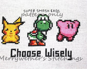 Super Smash Bros. - Choose Wisely Cross Stitch PATTERN