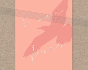 INSTANT DOWNLOAD I am Free - bird eagle print 8x10 wall art decor