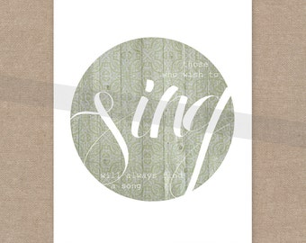 INSTANT DOWNLOAD Sing print 8x10 wall art decor