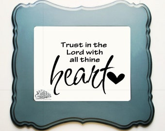 Trust in the Lord - Vinyl Wall Art