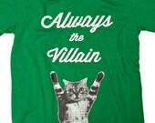 Always the Villain Men's T-shirt