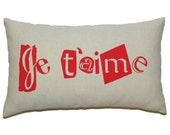 """Red """"Je t'aime"""" Printed on French Coton Canvas Pillow Cover - Several Sizes Available"""