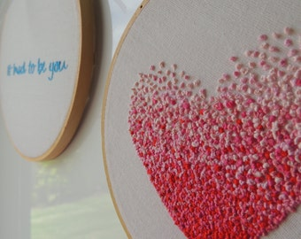 Embroidery Fench knot pink heart and It had to be you - 6 inch embroidery hoops
