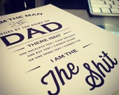 Christmas Sale! Perfect Gift for Him - Dad - I am the Shit - Funny 8x10 Print - Gift for Him Dad Typography