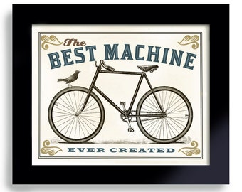 Bicycle Art Print Cycling Art Bike Art Bicycle Race Best Machine Ever Created Fathers Day Gift Bike Enthusiast