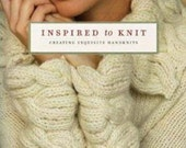 Inspired To Knit: Creating Exquisite Handknits by Michele Rose Orne.