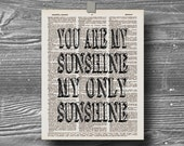 book page dictionary art print poster you are my sunshine my only sunshine quote typography vintage decor inspirational motivational