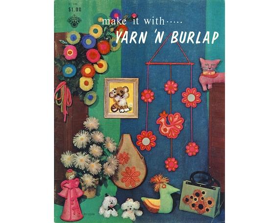 Vintage crafts, 1960s crafts, Make It With Yarn n Burlap pamphlet, hippie, craft magazine, DIY craft, pom pom, daisies, handbag, doll