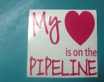 Pipeliner's Wife decals... Choose your design then Choose your color