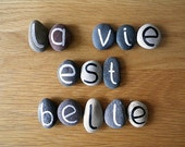 La Vie Est Belle, Life is Beautiful in French, 13 Magnets Letters, Custom Quote, Beach Pebbles, Inspirational Word, Sea Stones, Rocks