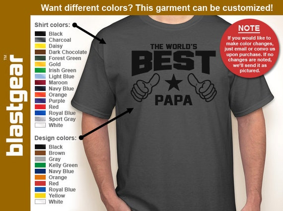 The World's Best Papa T-shirt — Any color/Any size - Adult S, M, L, XL, 2XL, 3XL, 4XL, 5XL