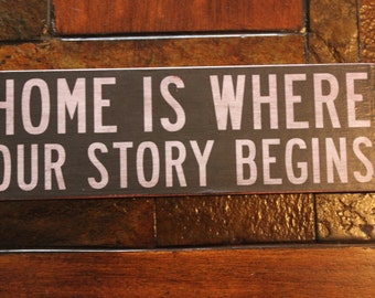 Vintage Wood  'Home is Where Our Story Begins' Sign