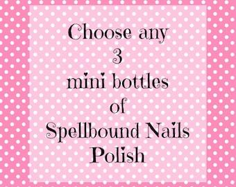 Pick Any 3 Mini Bottles (5ml) Spellbound Nails Nail Polish