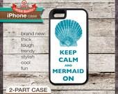 Keep Calm And Mermaid On - iPhone 6, 6+, 5 5S, 5C, 4 4S, Samsung Galaxy S3, S4