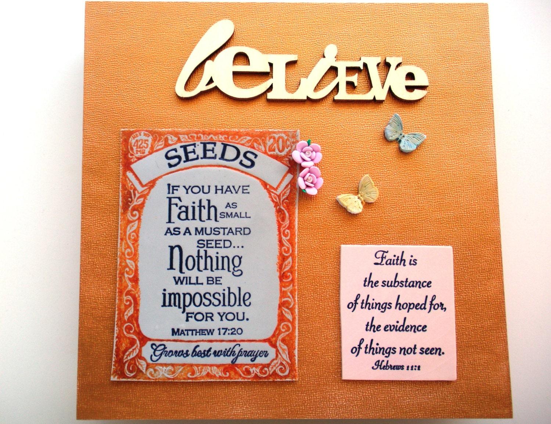 Faith decor sale if you have faith as small as a by wordofgod for Faith decor