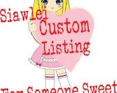 Custom Phone Pluggies Order for someone sweet