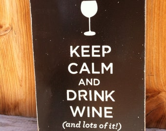 8x11 Keep Calm and Drink Wine