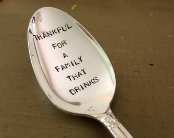 Thankful For A Family That Drinks   vintage silverware hand stamped Serving Spoon