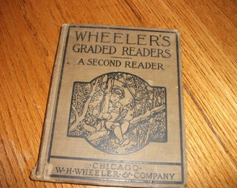 "Antique Second Grade School Book, ""Wheeler's Graded Readers"", with charming illustrations"