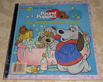Vintage Childrens Book - A Big Little Golden Book Pound Puppies by A.C. Chandler 1986