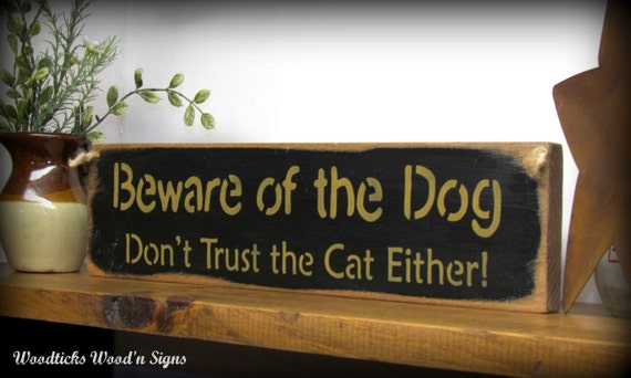 Wood Pet Sign Beware Of The Dog Sign Cat Lover Decor By