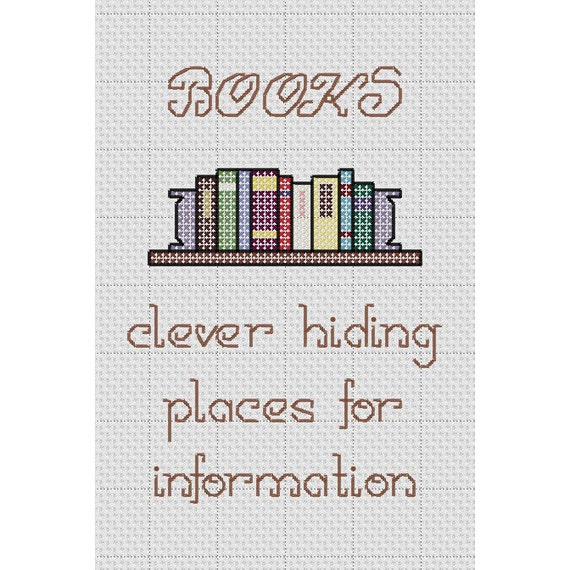 """Funny Cross Stitch Pattern """"BOOKS clever hiding places for information"""""""