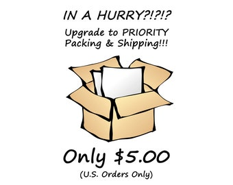 Upgrade To PRIORITY Shipping And Handling