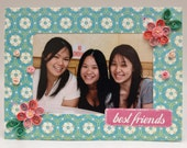 Best Friends Quilled Flowers and Roses Picture Frame Card